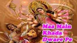 Maa Main Khada Dware Pe Super Hit Maa Durga Bhajan Full Lyrics By Lakhbir Singh Lakkha