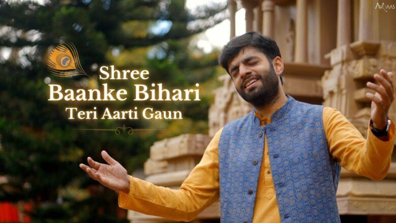 Shree Baanke Bihari Teri Aarti Gaun – Aviraas